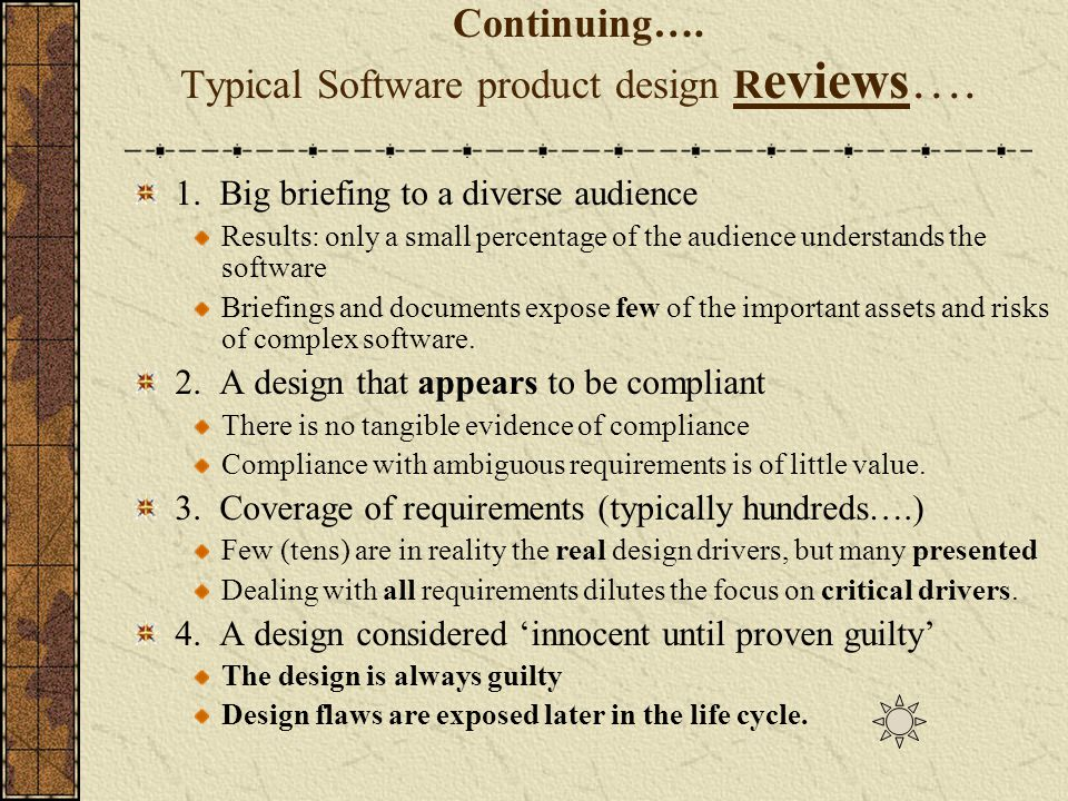 Continuing…. Typical Software product design Reviews….