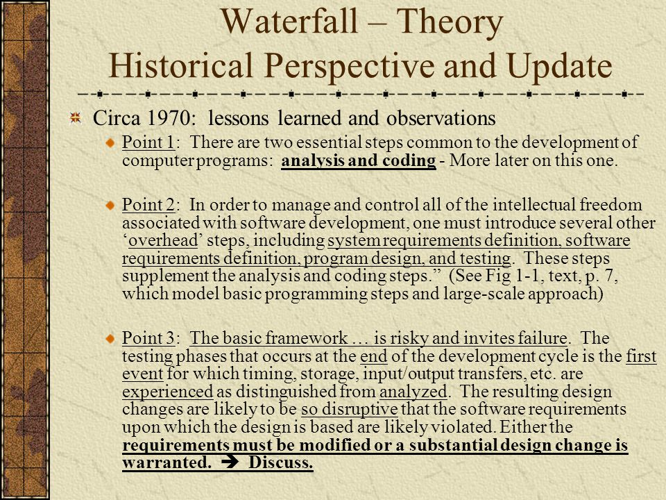 Waterfall – Theory Historical Perspective and Update