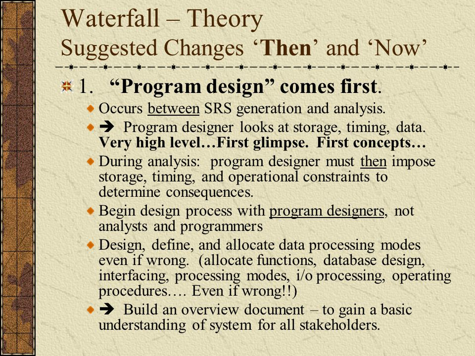 Waterfall – Theory Suggested Changes 'Then' and 'Now'