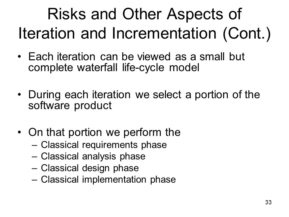Risks and Other Aspects of Iteration and Incrementation (Cont.)