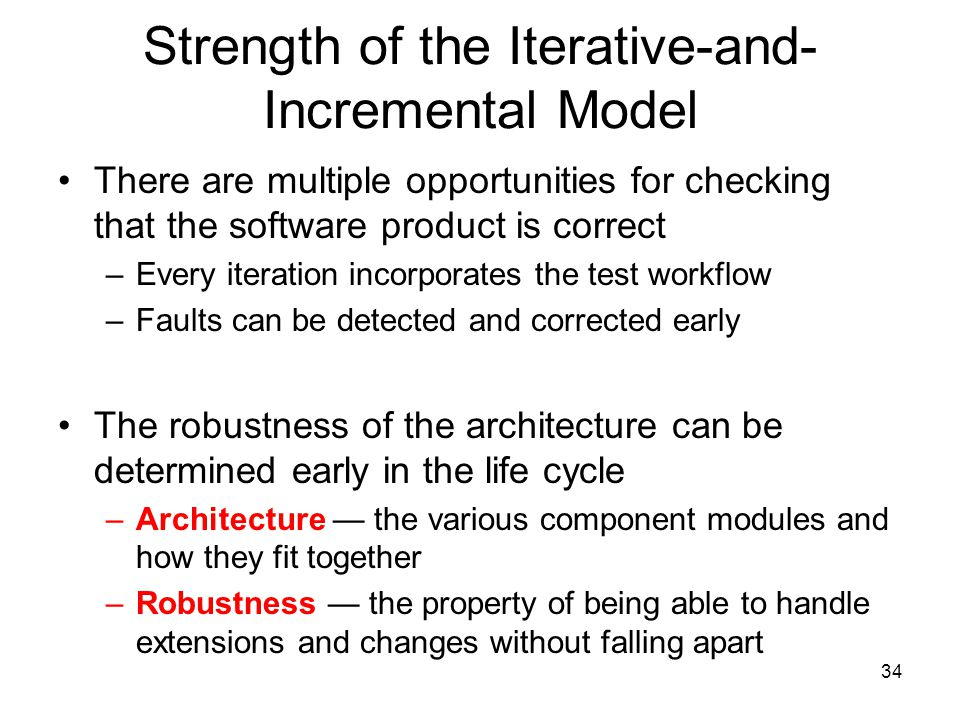 Strength of the Iterative-and-Incremental Model