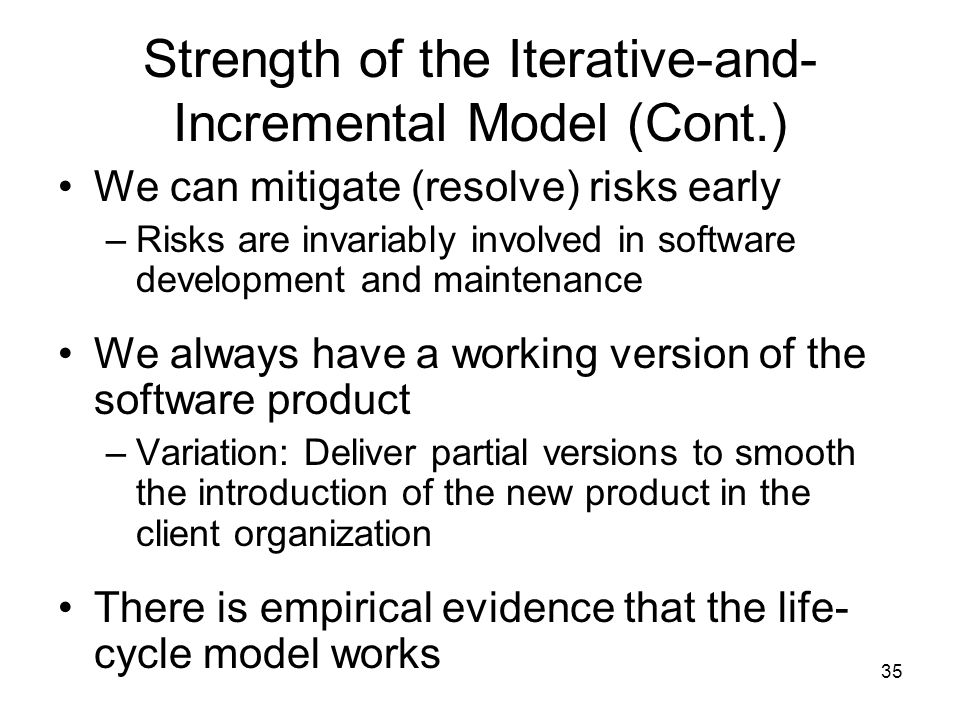 Strength of the Iterative-and-Incremental Model (Cont.)