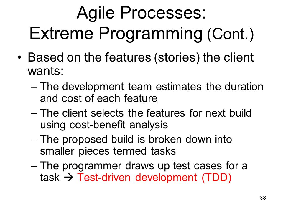 Agile Processes: Extreme Programming (Cont.)