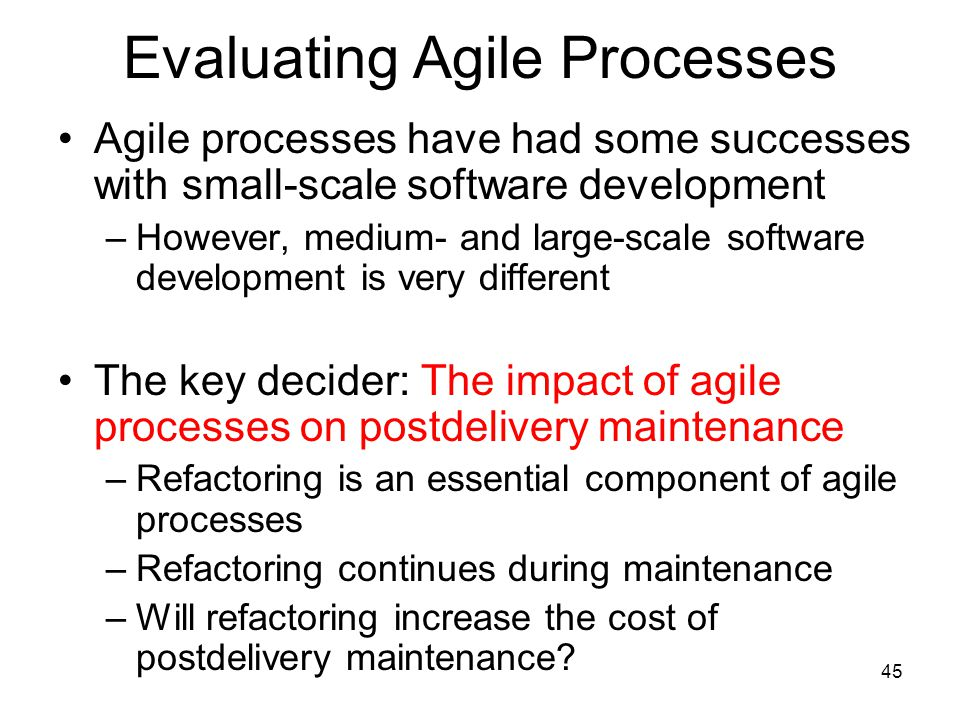 Evaluating Agile Processes