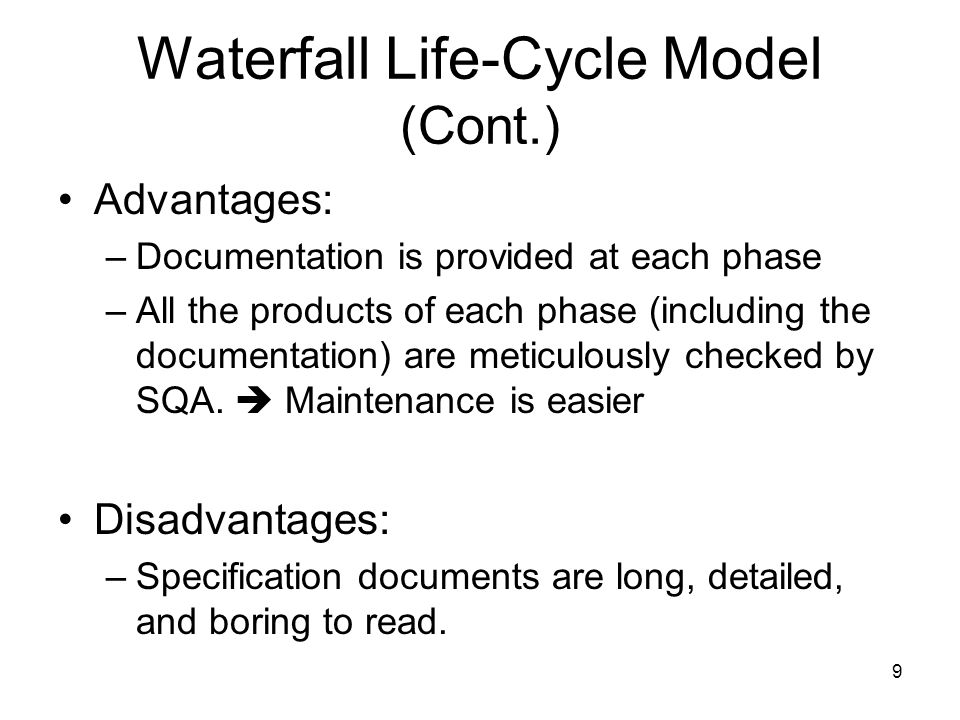 Waterfall Life-Cycle Model (Cont.)