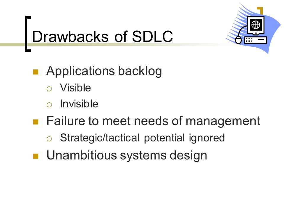 Drawbacks of SDLC Applications backlog