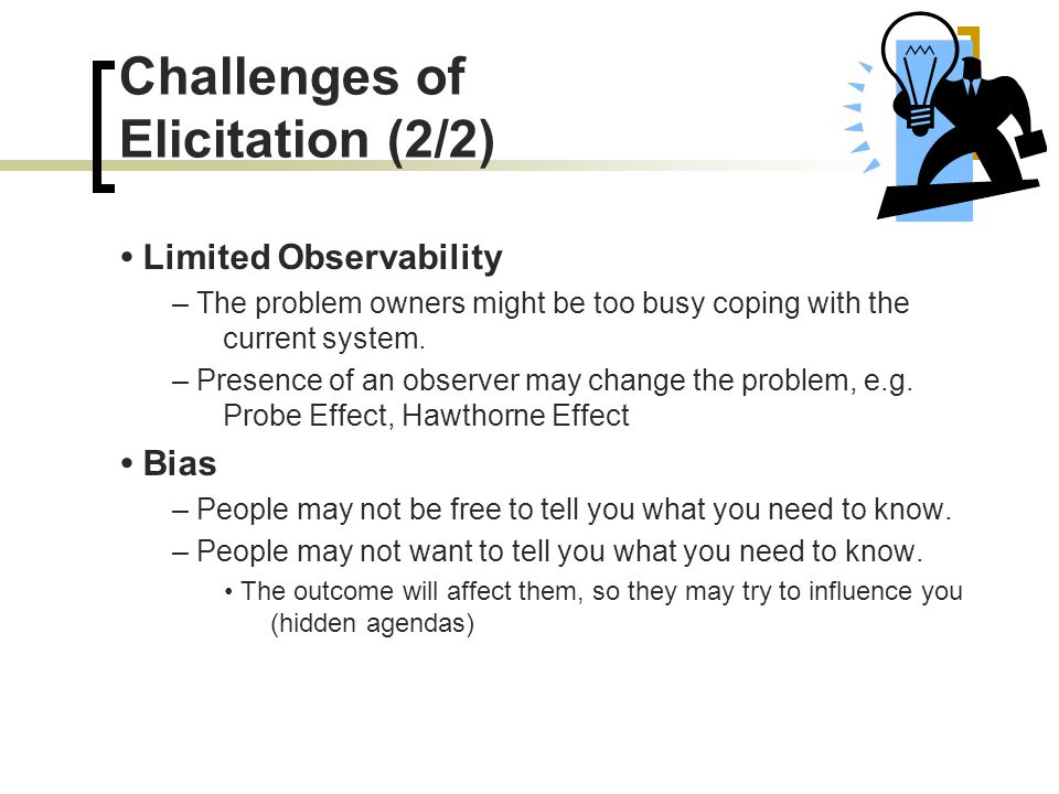 Challenges of Elicitation (2/2)