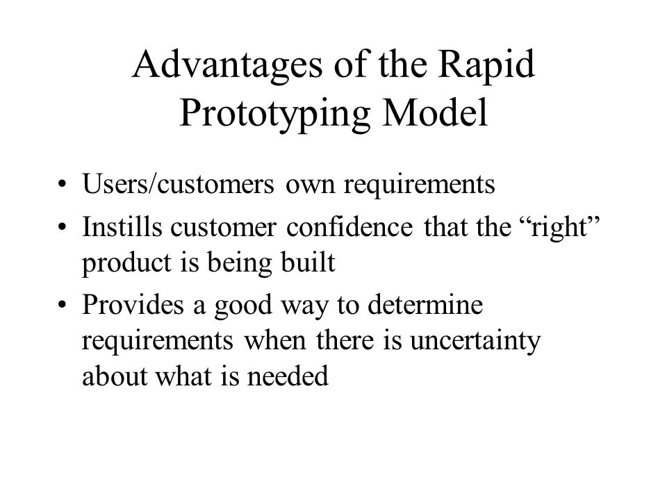 Advantages of the Rapid Prototyping Model