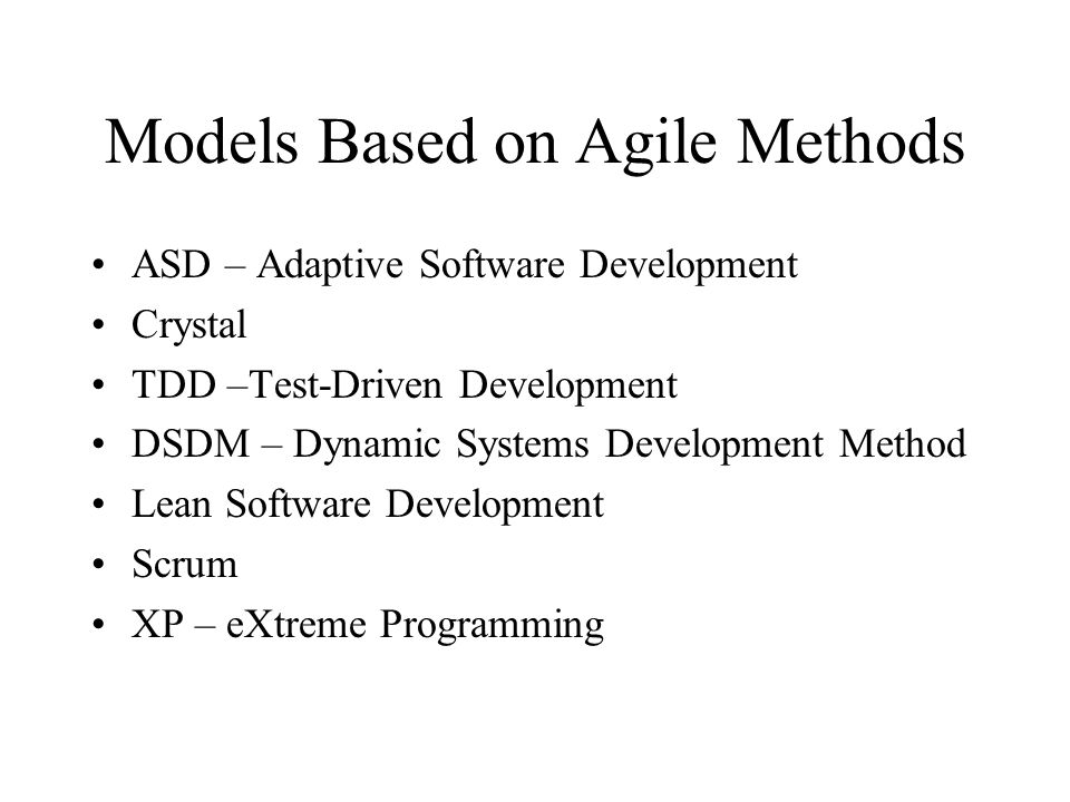 Models Based on Agile Methods