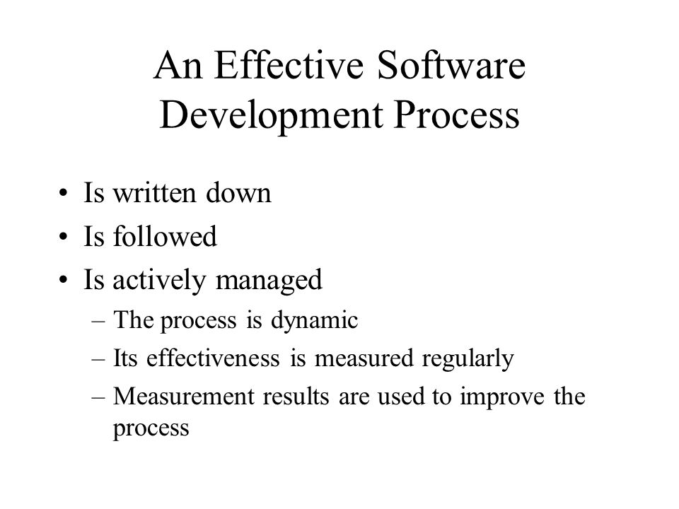 An Effective Software Development Process