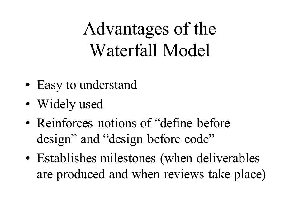 Advantages of the Waterfall Model