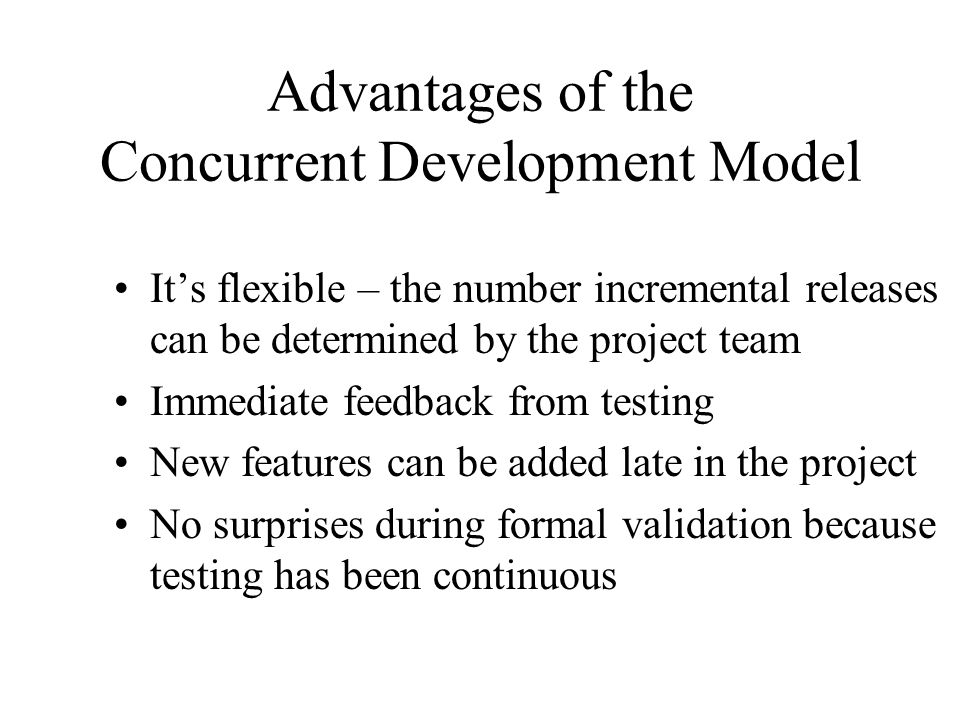Advantages of the Concurrent Development Model