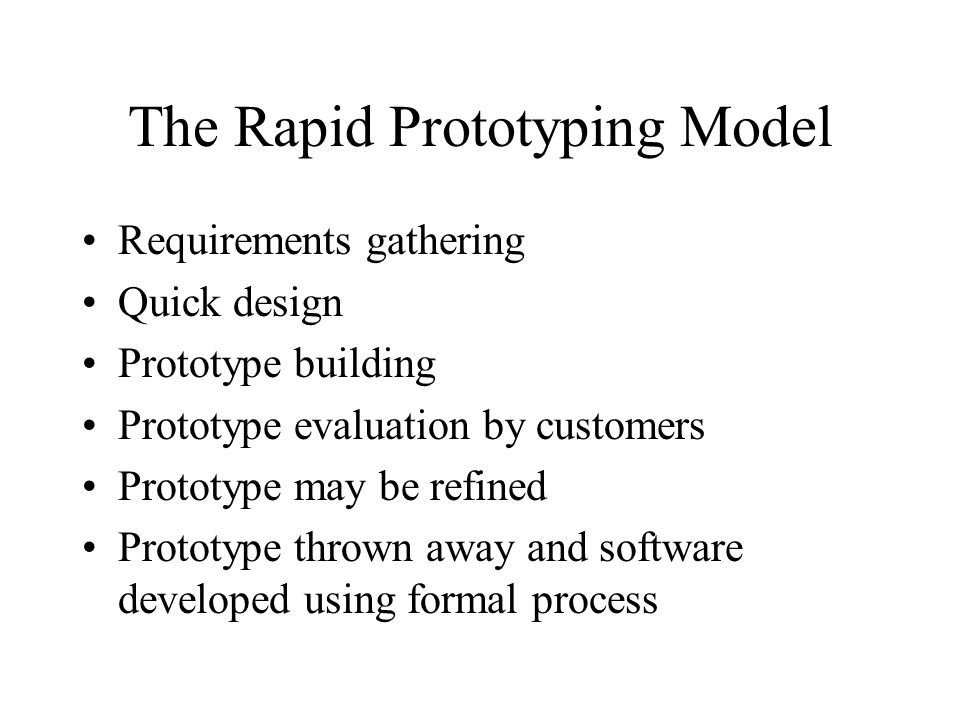 The Rapid Prototyping Model