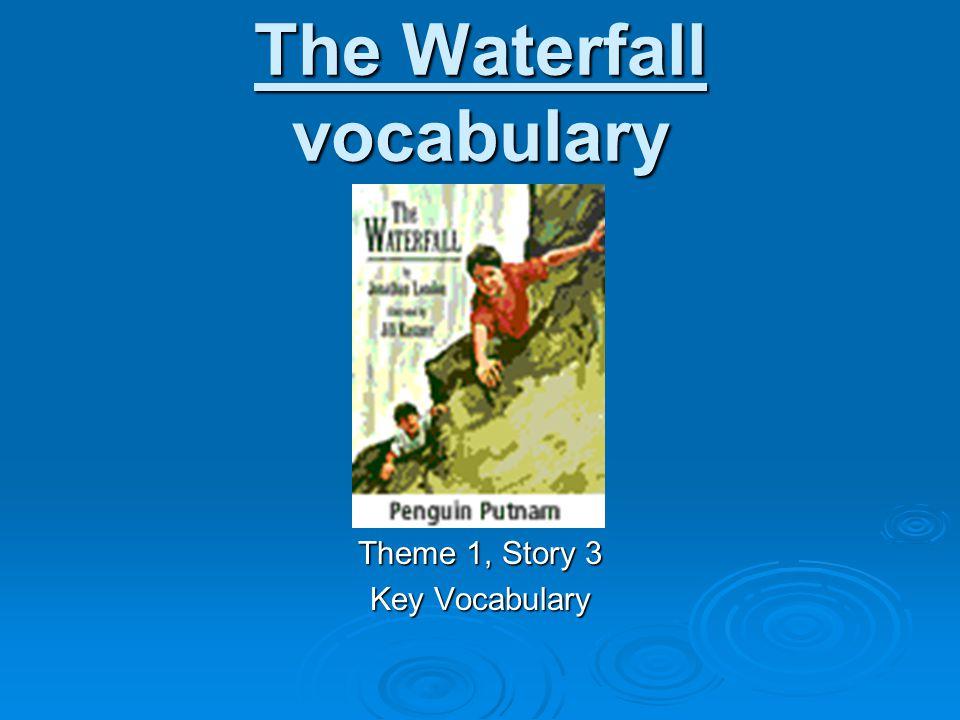 The Waterfall vocabulary