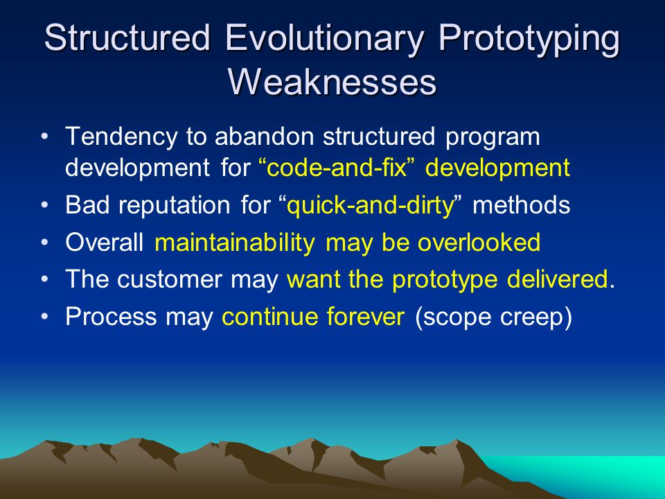 Structured Evolutionary Prototyping Weaknesses