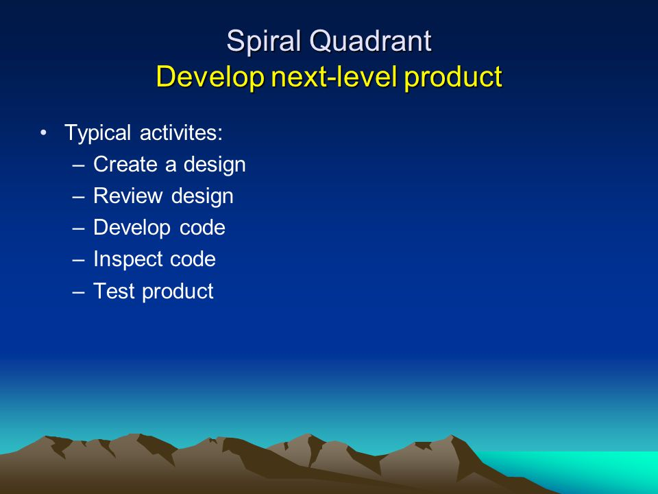Spiral Quadrant Develop next-level product