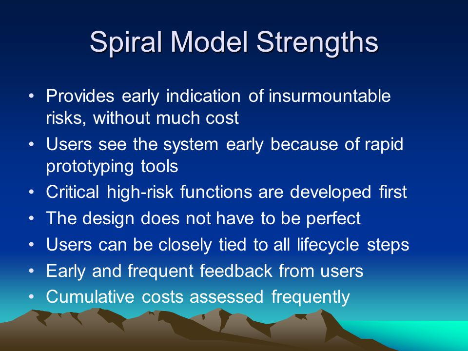 Spiral Model Strengths