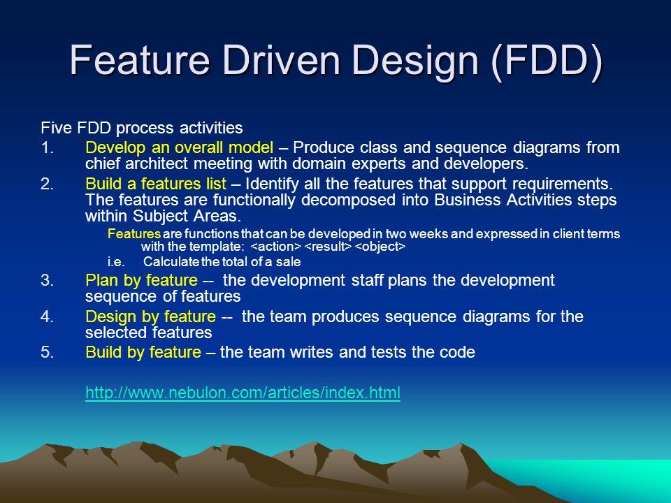 Feature Driven Design (FDD)