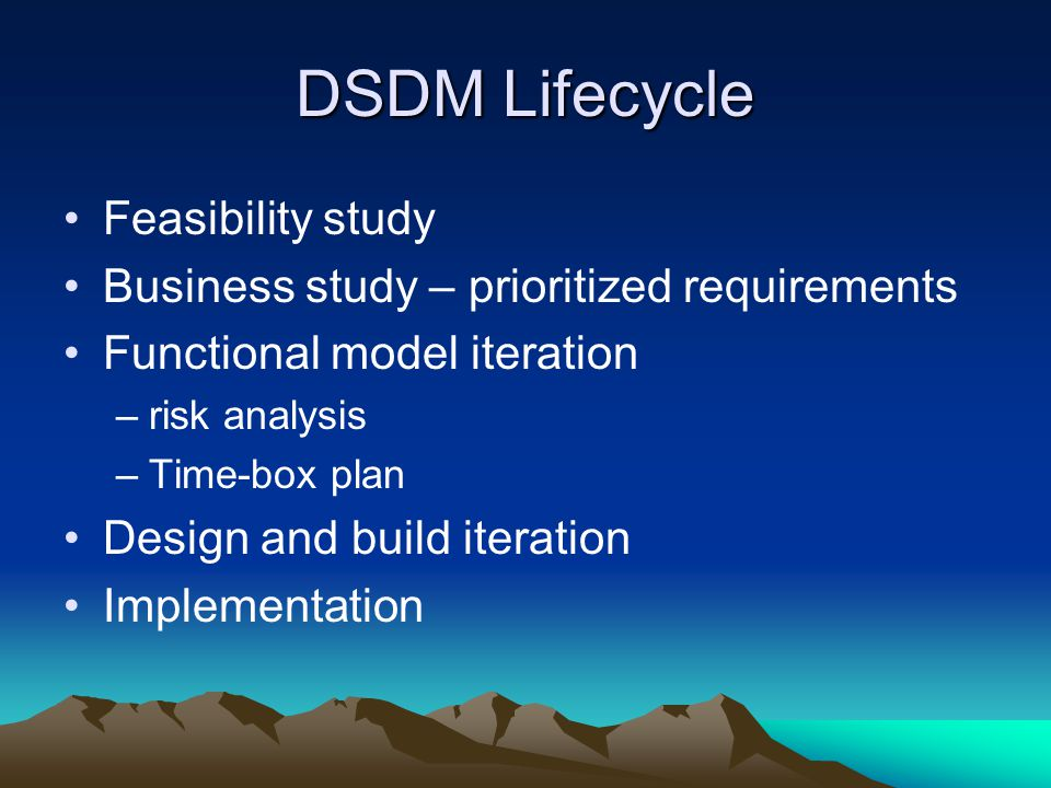 DSDM Lifecycle Feasibility study