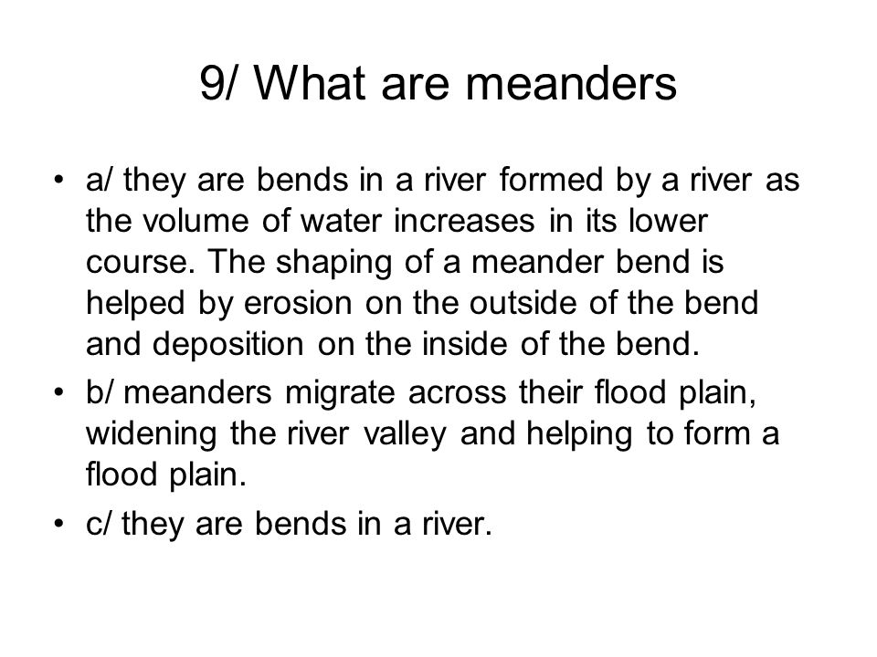 9/ What are meanders