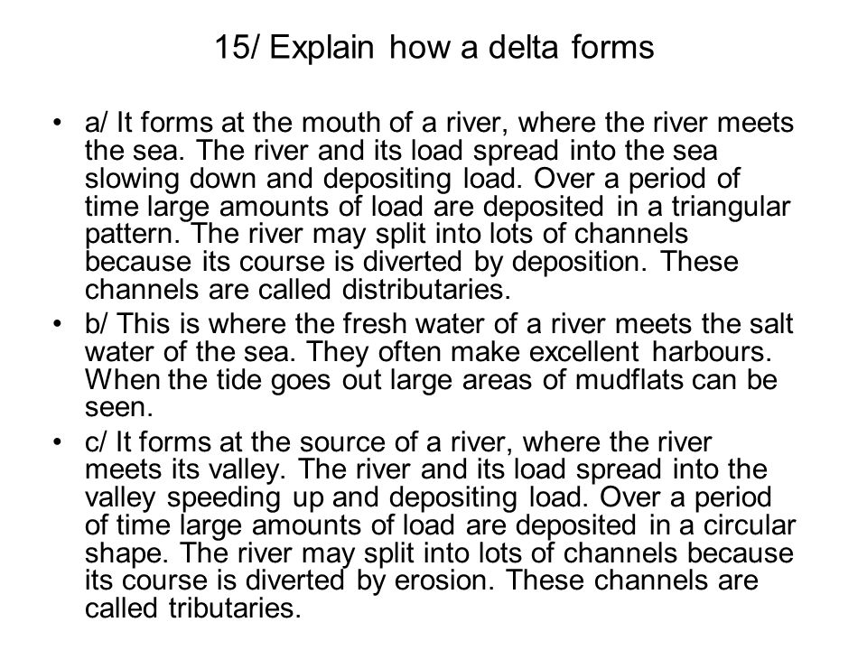 15/ Explain how a delta forms