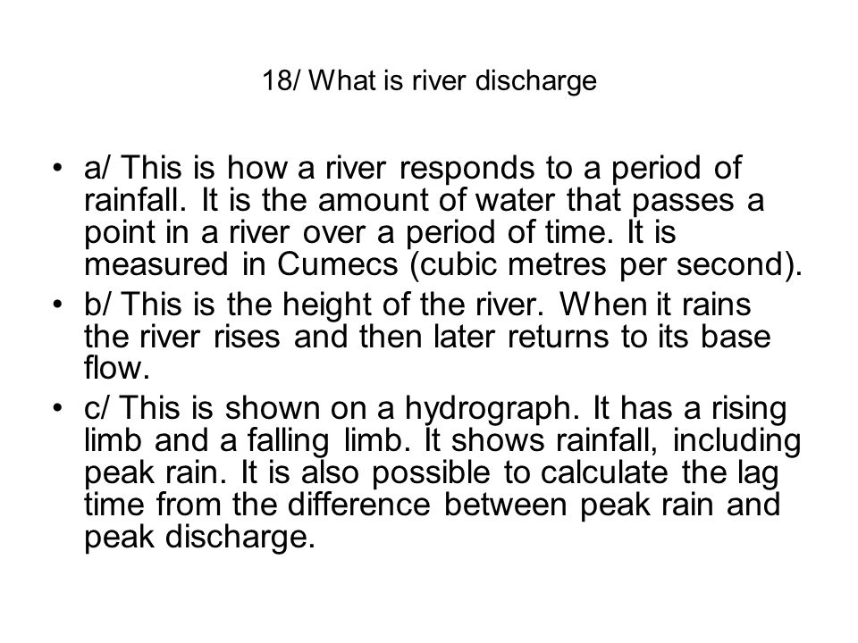 18/ What is river discharge