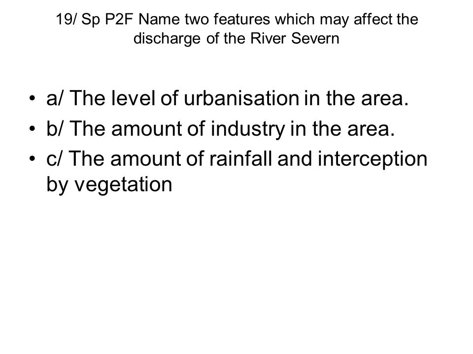 a/ The level of urbanisation in the area.
