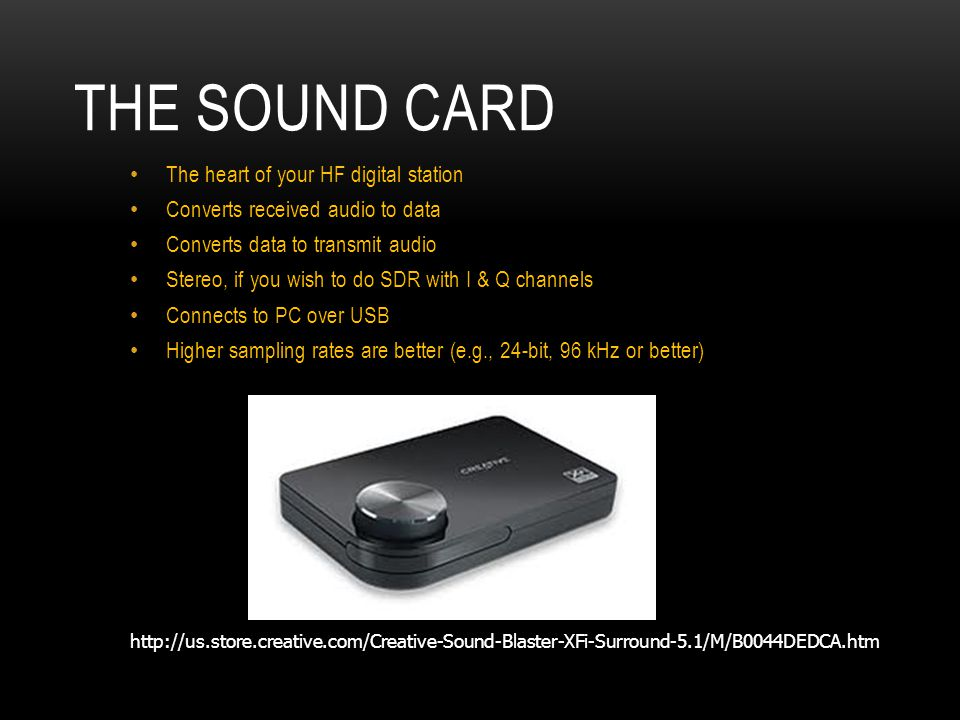 The Sound Card The heart of your HF digital station