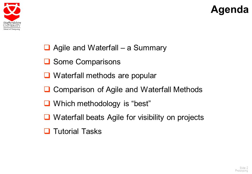 Agenda Agile and Waterfall – a Summary Some Comparisons