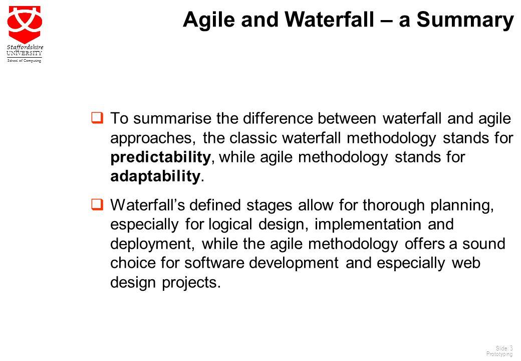 Agile and Waterfall – a Summary