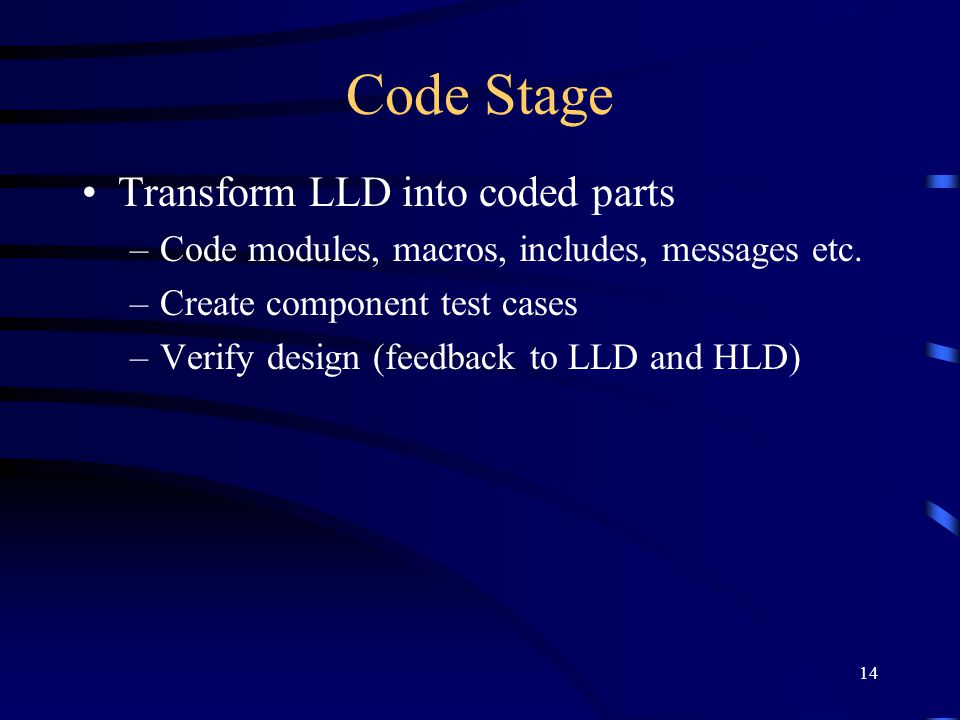 Code Stage Transform LLD into coded parts