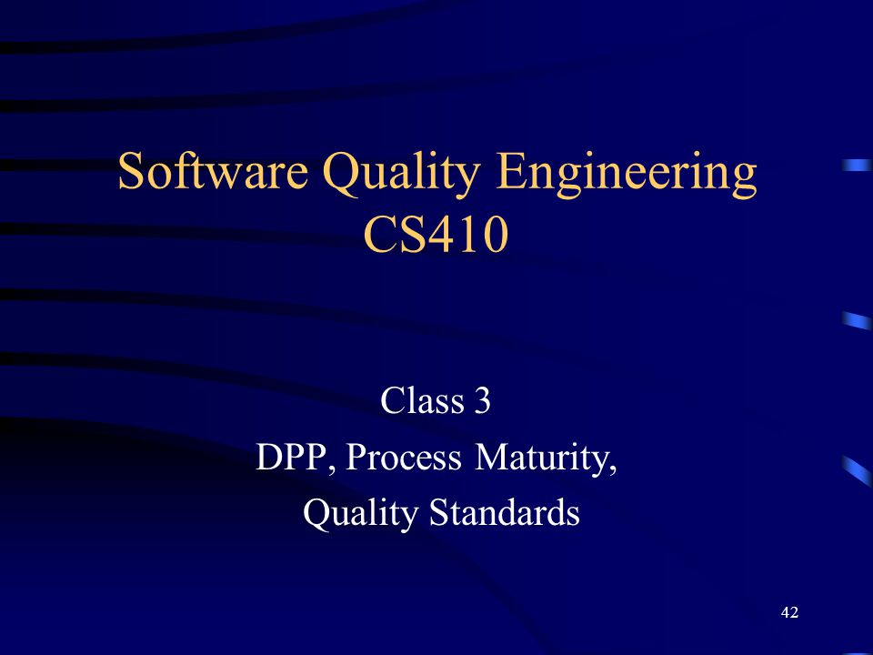 Software Quality Engineering CS410