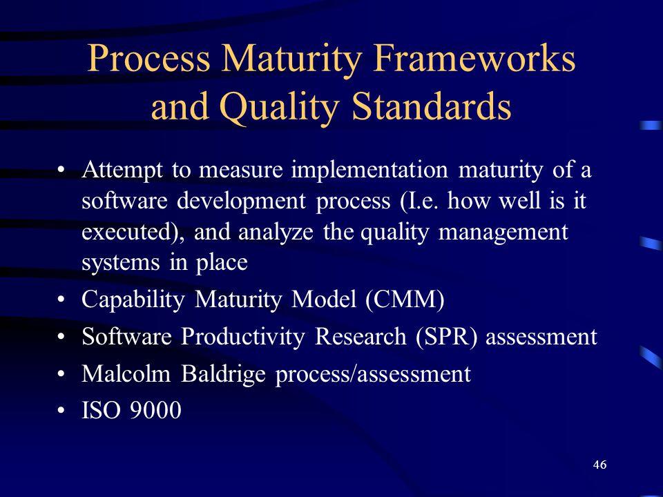 Process Maturity Frameworks and Quality Standards