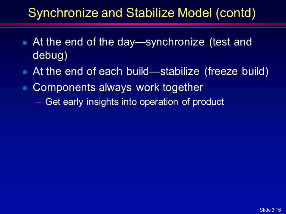 Synchronize and Stabilize Model (contd)