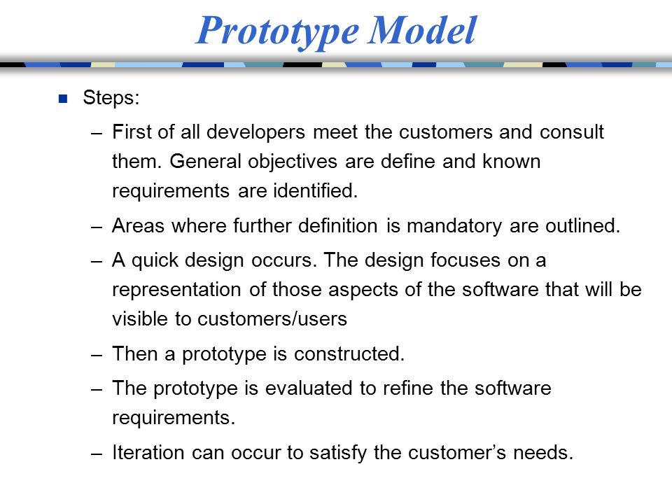 Prototype Model Steps: