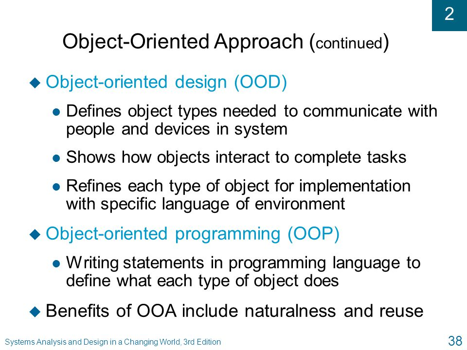 Object-Oriented Approach (continued)