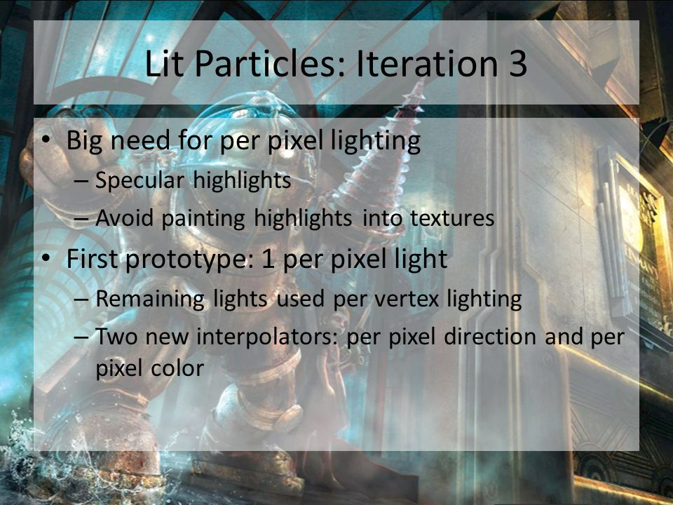 Lit Particles: Iteration 3