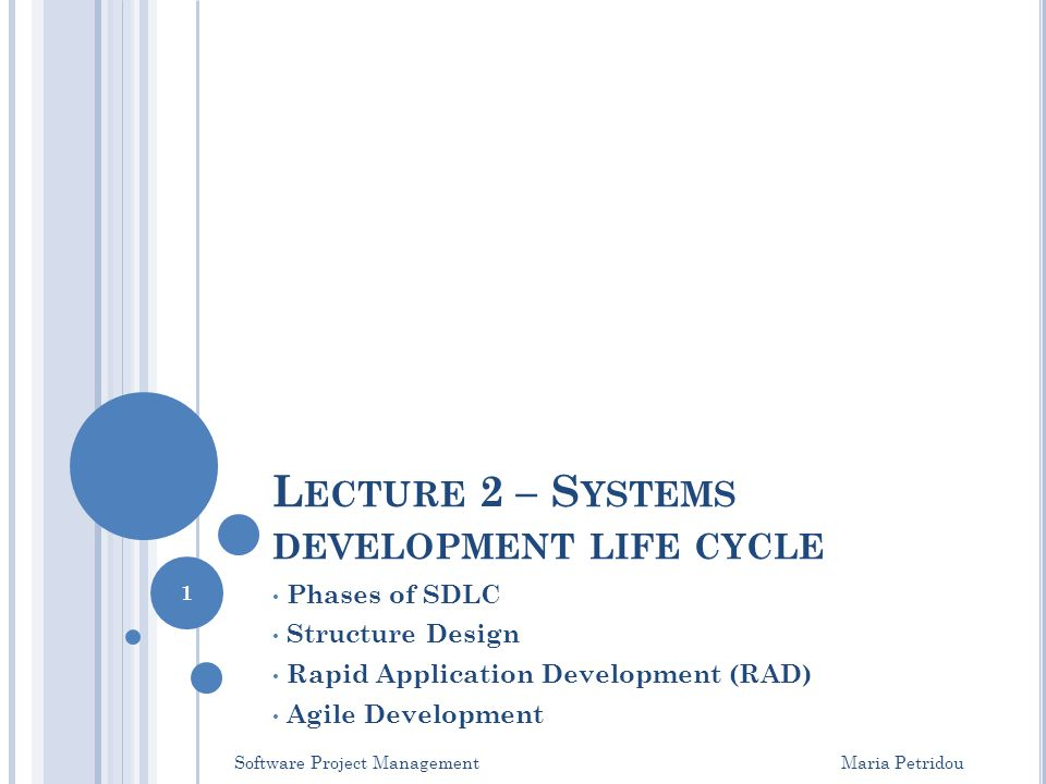 Lecture 2 – Systems development life cycle