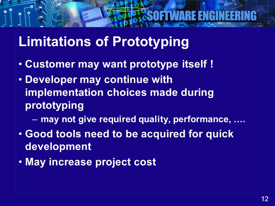 Limitations of Prototyping