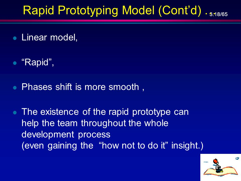 Rapid Prototyping Model (Cont'd) …