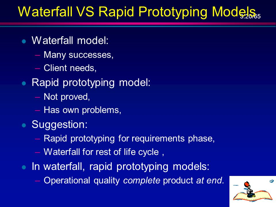 Waterfall VS Rapid Prototyping Models