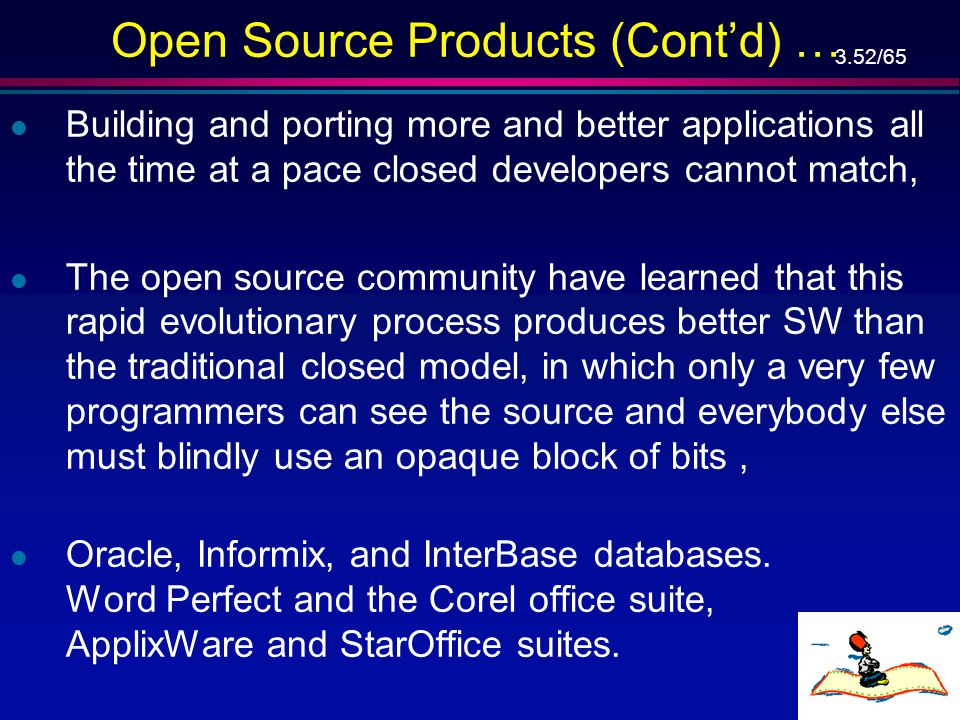 Open Source Products (Cont'd) …