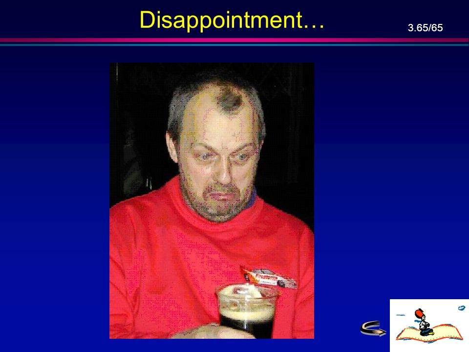 Disappointment…