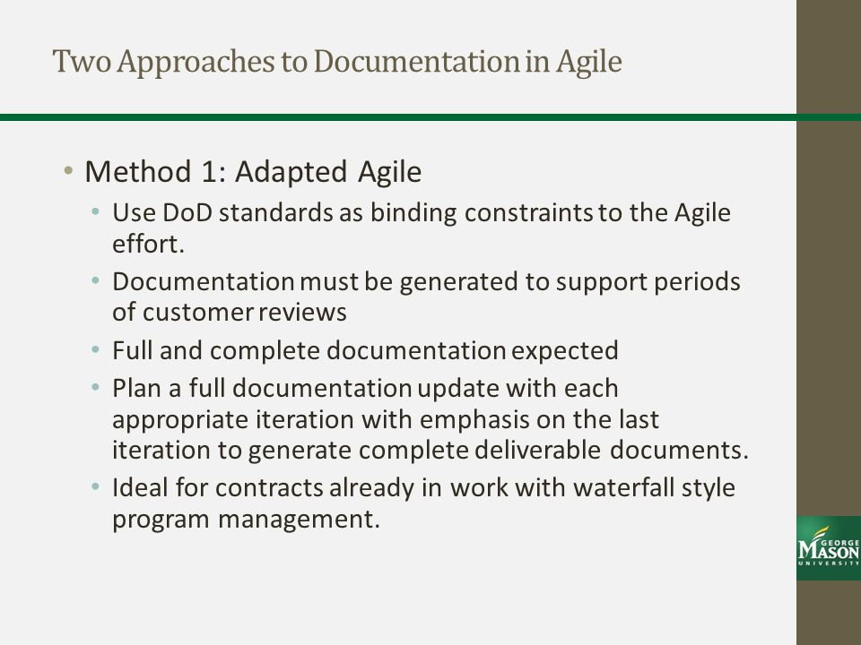 Two Approaches to Documentation in Agile
