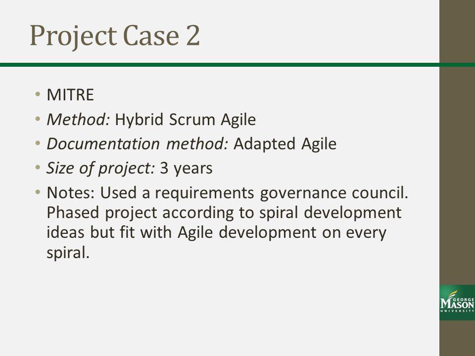 Project Case 2 MITRE Method: Hybrid Scrum Agile