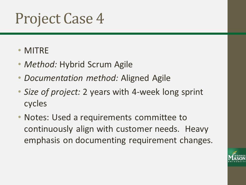 Project Case 4 MITRE Method: Hybrid Scrum Agile