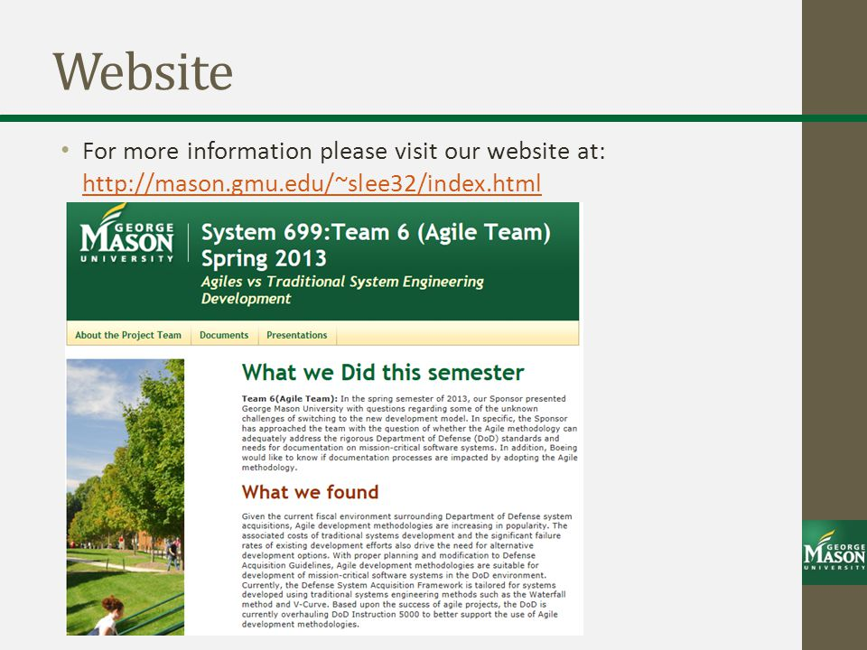 Website For more information please visit our website at: http://mason.gmu.edu/~slee32/index.html