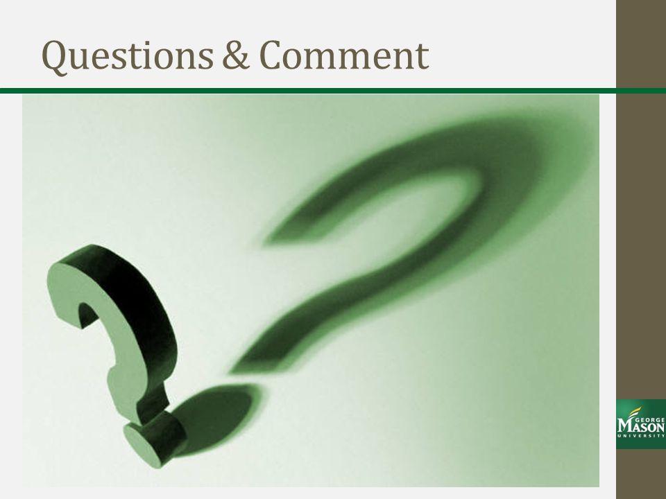 Questions & Comment