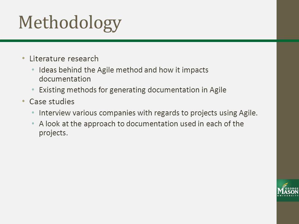 Methodology Literature research Case studies