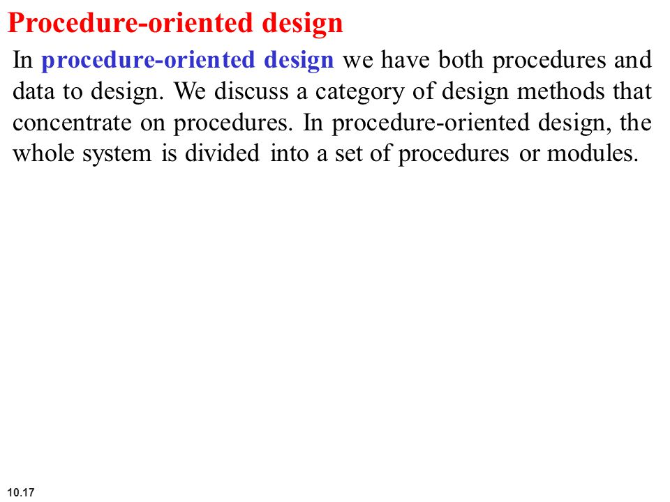 Procedure-oriented design